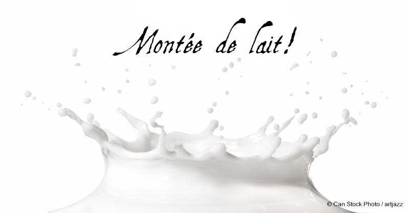 Montée de lait